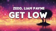 Lagu Get Low – Zedd & Liam Payne